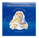 Before You Were Born. . My Wish for A Baby - SMC IVF Using Donor Sperm