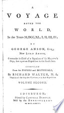 A Voyage Round the World, in the Years 1740-44