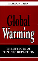 Global Warming: The Effect Of Ozone Depletion