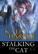 Stalking The Cat - Romantic Suspense
