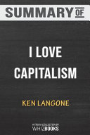 Summary of I Love Capitalism!