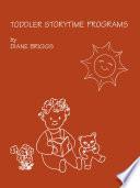 Toddler Storytime Programs Book