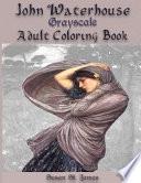 John Waterhouse Grayscale Adult Coloring Book