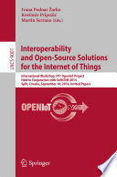 Interoperability and Open Source Solutions for the Internet of Things