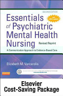 Essentials Of Psychiatric Mental Health Nursing Revised Reprint Text And Virtual Clinical Excursions Online Package