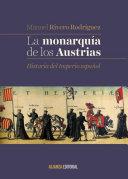 La monarquía de los Austrias