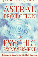 Astral Projection and Psychic Empowerment