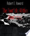 The Footfalls Within (Illustrated)