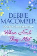 When First They Met (A Cedar Cove Short Story)