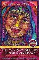 The Wisdom Keepers Inner Guidebook