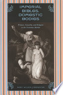 Imperial Bibles, Domestic Bodies