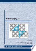 Metallography XVI