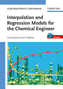Interpolation and Regression Models for the Chemical Engineer