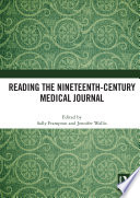 Reading the Nineteenth-Century Medical Journal