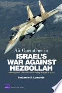 Air Operations In Israel S War Against Hezbollah