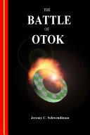 The Battle of Otok
