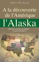 A la découverte de l'Amérique l'Alaska ebook