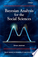 Bayesian Analysis for the Social Sciences