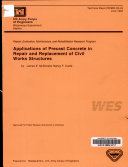 Applications of Precast Concrete in Repair and Replacement of Civil Works Structures