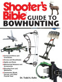 Shooter s Bible Guide to Bowhunting