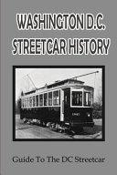 Washington D C  Streetcar History