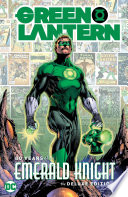 Green Lantern  80 Years of the Emerald Knight The Deluxe Edition