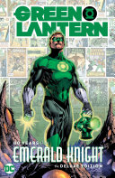 Pdf Green Lantern: 80 Years of the Emerald Knight The Deluxe Edition Telecharger