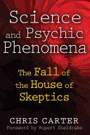 Science and Psychic Phenomena [Pdf/ePub] eBook