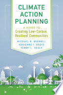 link to Climate action planning : a guide to creating low-carbon, resilient communities in the TCC library catalog