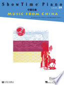 ShowTime Piano Music from China   Level 2A
