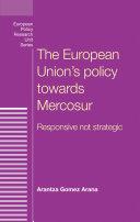 The European Union s policy towards Mercosur