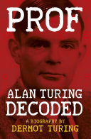 Prof  Alan Turing Decoded