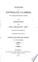 Memoirs of Hyppolite Clairon, the celebrated French actress: with reflections upon the dramatic art, written by herself