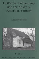 Historical Archaeology and the Study of American Culture