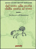 Dal testo alla storia dalla storia al testo. Modulo D: L'età napoleoniica e il romanticismo. Ediz. verde. Per le Scuole superiori