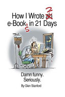 How I Wrote 2 E Books in 21 Days