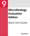 Quick Start Reference Guide for MicroStrategy 9 2 1m
