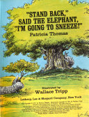 Stand Back   Said the Elephant