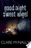Good Night Sweet Angel Book