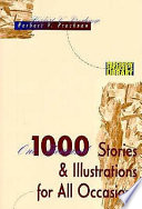 1000 Stories and Illustrations for All Occasions