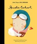 Little People  Big Dreams  Amelia Earhart