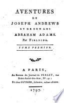 Aventures De Joseph Andrews Et De Son Ami Abraham Adams