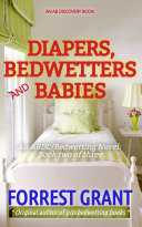 Diapers, Bedwetters and Babies