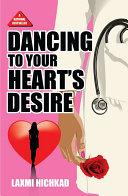 Dancing to Your Heart   s Desire