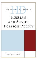 Historical Dictionary of Russian and Soviet Foreign Policy