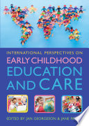 International Perspectives On Early Childhood Education And Care Book