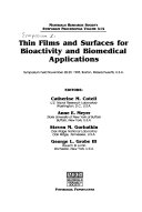 Thin Films and Surfaces for Bioactivity and Biomedical Applications Book