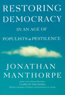 Restoring Democracy in an Age of Populists and Pestilence