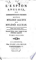 L'espion anglois, ou correspondance secrète entre Mylord All'Eye et Mylord All'Ear