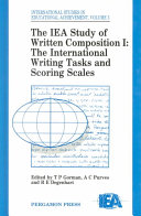 The IEA Study of Written Composition  The international writing tasks and scoring scales